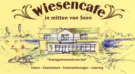 Wiesencafe  Schwerin in den Seen