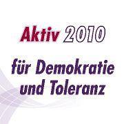 """Foto zur Meldung: Wettbewerb """"Aktiv für Demokratie und Toleranz 2010"""""""