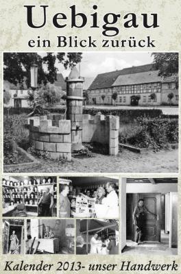 """Foto zu Meldung: """"Unser Handwerk"""" - Historischer Kalender 2013"""