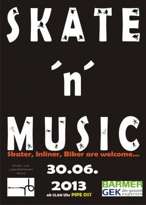 Foto zur Meldung: Skate ´n´ Music terminiert: 30. Juni 2013