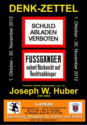 """Vorschaubild zur Meldung: """"DENK-ZETTEL"""" _Arbeiten von Joseph W. Huber (1951-2002)"""
