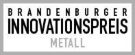 """Foto zur Meldung: Wettbewerb """"Brandenburger Innovationspreis Metall"""""""