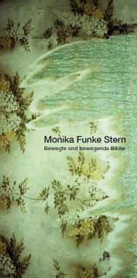 """Foto zur Meldung: Museum: Monika Funke Stern präsentiert """"Bewegte und bewegende Bilder"""""""