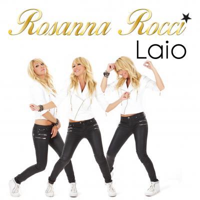 Foto zur Meldung: Rosanna Rocci - Laio (Dance Version (Deutsch))