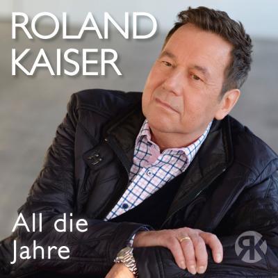 Foto zur Meldung: Roland Kaiser - All die Jahre