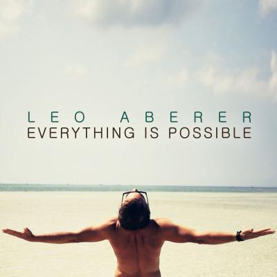 Foto zur Meldung: Leo Aberer - Everything Is Possible