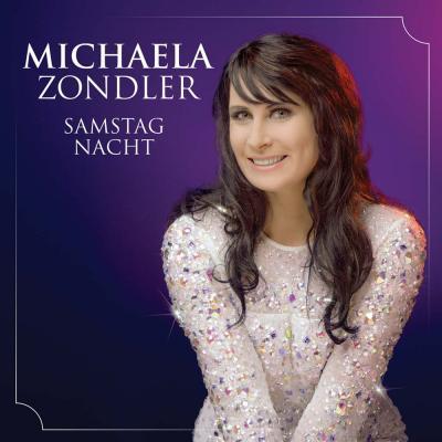 Vorschaubild zur Meldung: Michaela Zondler - Samstag Nacht
