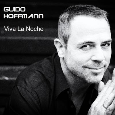 Vorschaubild zur Meldung: Guido Hoffmann - Viva La Noche