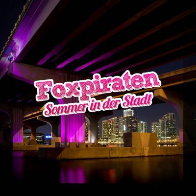 Foto zur Meldung: Foxpiraten - Sommer in der Stadt