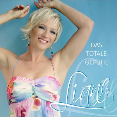 Foto zur Meldung: Liane - Das Totale Gefühl