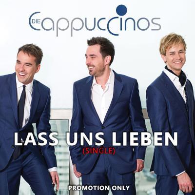 Foto zur Meldung: Die Cappuccinos - Lass Uns Lieben