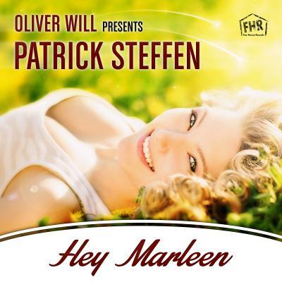 Foto zur Meldung: Oliver Will Pres. Patrick Steffen - Hey Marleen