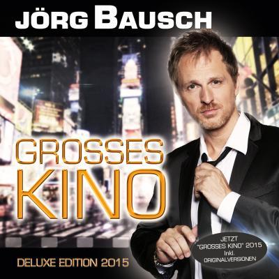 Foto zur Meldung: Jörg Bausch - Grosses Kino (2015)