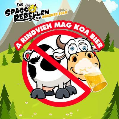 Foto zur Meldung: Die Spassrebellen feat. Dünsberg Buam A Rindvieh Mag Koa Bier