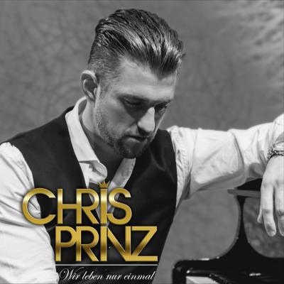 Foto zur Meldung: Chris Prinz - Wir Leben Nur Einmal