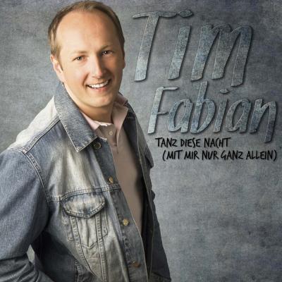 Vorschaubild zur Meldung: Tim Fabian - Tanz Diese Nacht