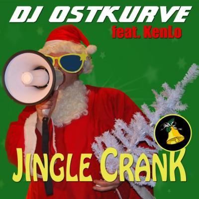 Vorschaubild zur Meldung: DJ OSTKURVE FEAT. KENLO  - Jingle Crank