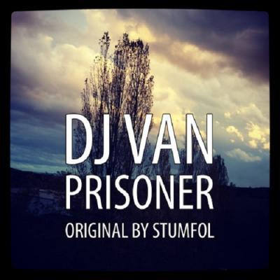 Foto zur Meldung: DJ VAN  - Prisoner