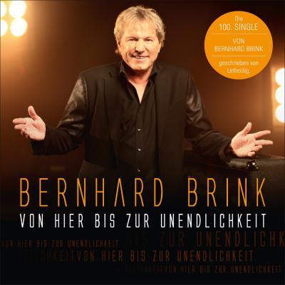 Foto zur Meldung: Bernhard Brink - Von Hier Bis Zur Unendlichkeit