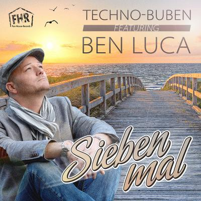 Vorschaubild zur Meldung: Techno-Buben feat. Ben Luca Sieben Mal