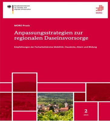 Foto zur Meldung: Anpassungsstrategien zur regionalen Daseinsvorsorge - Empfehlungen der Facharbeitskreise Mobilität, Hausärzte, Altern und Bildung