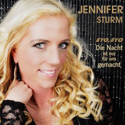 Foto zur Meldung: Jennifer Sturm - Die Nacht Ist Nur Für Uns Gemacht