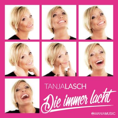 Vorschaubild zur Meldung: Tanja Lasch - Die immer lacht - DJ Mix