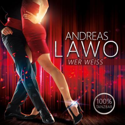 Foto zur Meldung: 100% Tanzbar!!! Andreas Lawo - Wer weiß