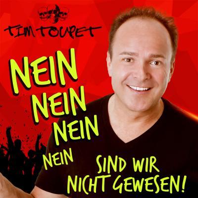 Foto zur Meldung: Tim Toupet - Nein Nein Nein Nein