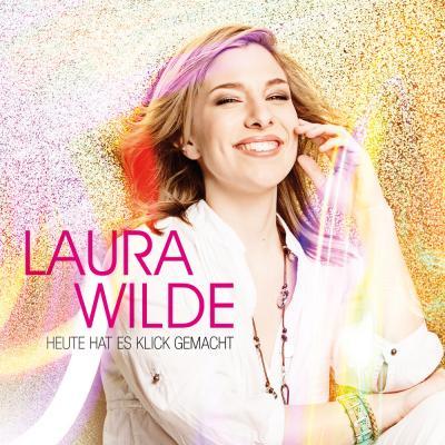 Vorschaubild zur Meldung: Laura Wilde - Heute Hat Es Klick Gemacht