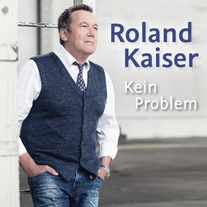 Vorschaubild zur Meldung: Roland Kaiser - Kein Problem