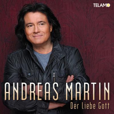 Vorschaubild zur Meldung: Andreas Martin - Der Liebe Gott