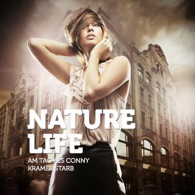 Foto zur Meldung: Nature Life - Am Tag Als Conny Kramer Starb