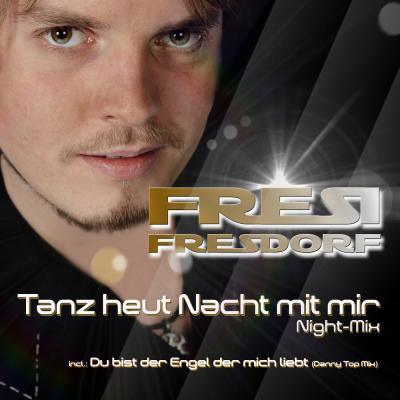 Foto zur Meldung: Fresi Fresdorf - Du Bist Der Engel Der Dich Liebt