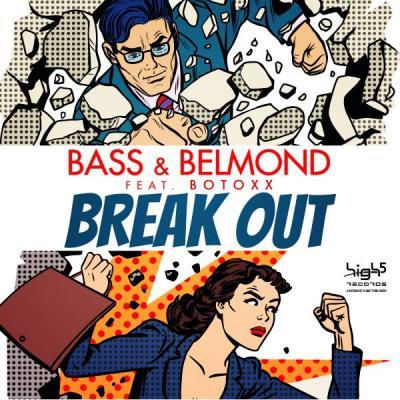 Foto zur Meldung: BASS & BELMOND FEAT. BOTOXX - BREAK OUT