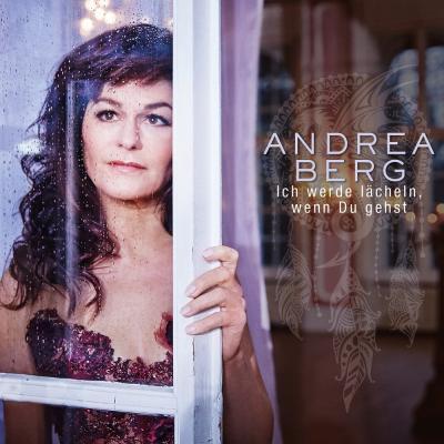 Foto zur Meldung: Andrea Berg - Ich Werde Lächeln Wenn Du Gehst (Bergrecords)