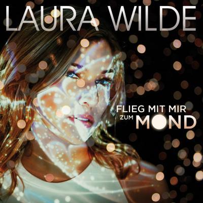 Foto zur Meldung: Laura Wilde - Flieg Mit Mir Zum Mond (DA Records)