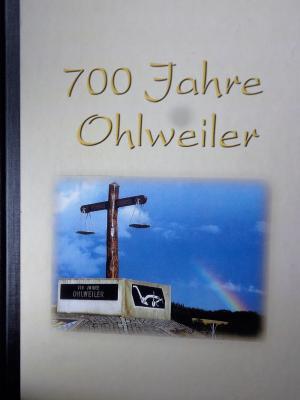 Foto zur Meldung: 700 JAHRE OHLWEILER - Fotobuch