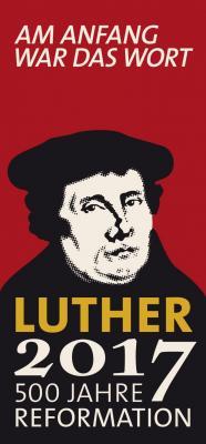 Vorschaubild zur Meldung: Reformationsjahr 2017
