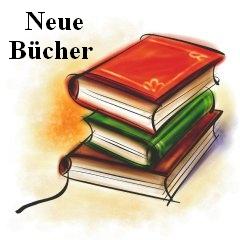 Vorschaubild zur Meldung: Unsere Bibliothek - Neue Bücher