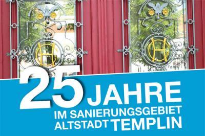 """Vorschaubild zur Meldung: Sonderausstellung """"25 Jahre im Sanierungsgebiet Altstadt Templin"""" im Museum für Stadtgeschichte im Prenzlauer Tor"""