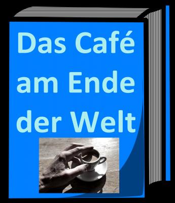 """""""Das Café am Ende der Welt"""" liest der Literaturkreis im MGH ab August 2017"""
