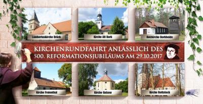 Foto zu Meldung: Reformation und viel mehr - Gregor von Brück, Michael Stifel und die Gotteshäuser im Amt Brück - Rundfahrt am 29.10.2017
