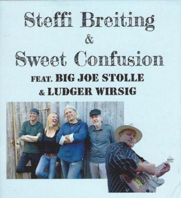 Foto zur Meldung: Steffi Breiting und Sweet Confusion feat. Big Joe Stolle & Ludger Wirsig