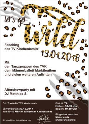 Foto zur Meldung: Let's get wild – Kartenvorverkauf am 30.12.17 von 10:00-12:00 im Turnerheim Kirchenlamitz