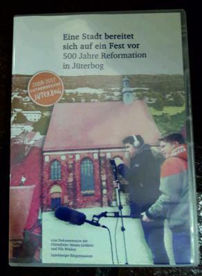 Die Dokumentation zur Vorbereitung auf ein Fest: 500 Jahre Reformation in Jüterbog @filmgymnasium babelsberg