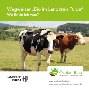 """Vorschaubild zur Meldung: Wegweiser """"Bio im Landkreis Fulda"""""""
