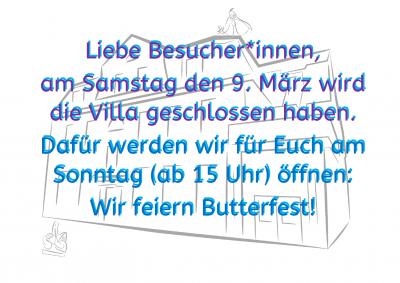 Foto zur Meldung: Am Samstag den 9. März wird die Villa geschlossen sein!