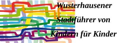 Foto zur Meldung: Wusterhausener Stadtführer von Kindern für Kinder