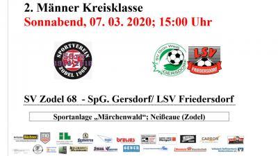 Vorschaubild zur Meldung: Kreisklasse Männer, Sa., 07.03.2020, 15:00 Uhr SV Zodel - SpG Gersdorf/ LSV 2:0 (0:0)
